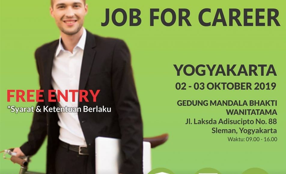 "Yogyakarta Job Fair ""JOB FOR CAREER"" Oktober 2019"