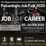 "Pekanbaru Job Fair ""JOB FOR CAREER"""