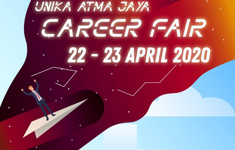 Unika Atma Jaya Career Fair – April 2020